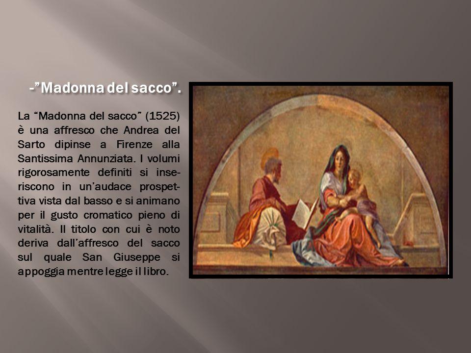 - Madonna del sacco .