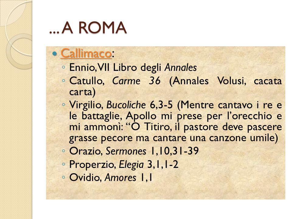 ... A ROMA Callimaco: Ennio, VII Libro degli Annales