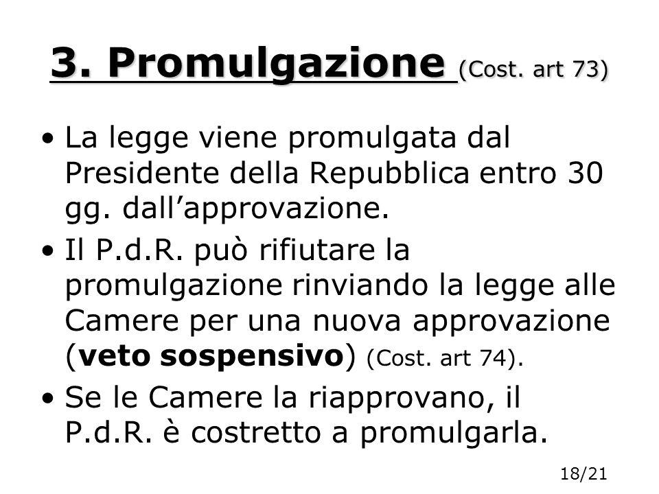 3. Promulgazione (Cost. art 73)