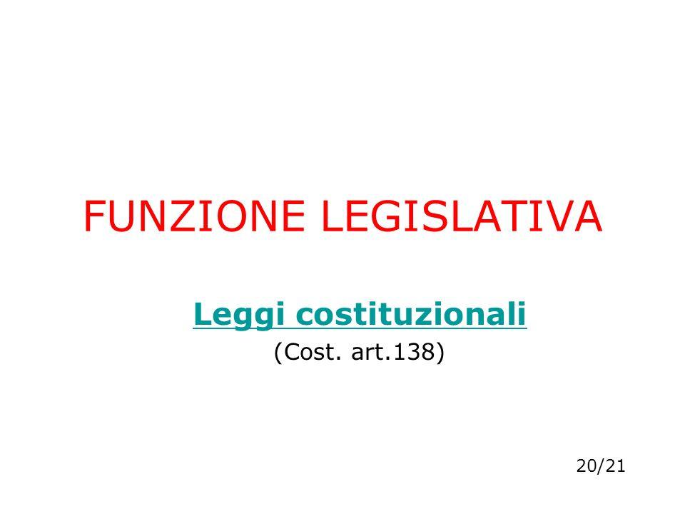 Leggi costituzionali (Cost. art.138)
