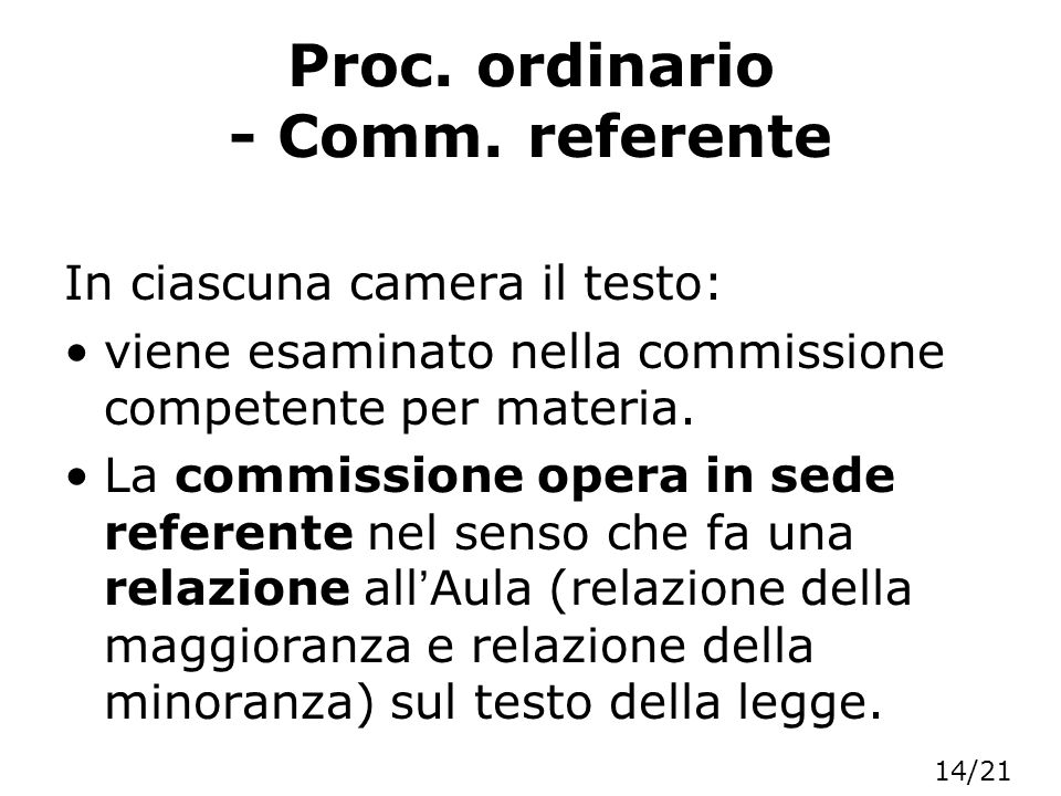 Proc. ordinario - Comm. referente