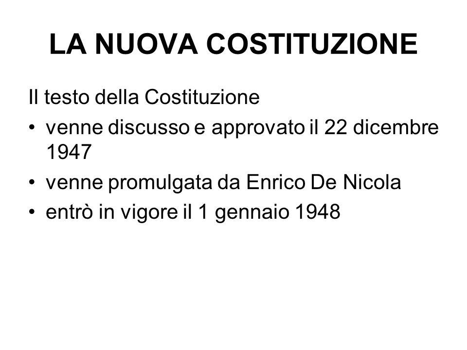 LA NUOVA COSTITUZIONE Il testo della Costituzione