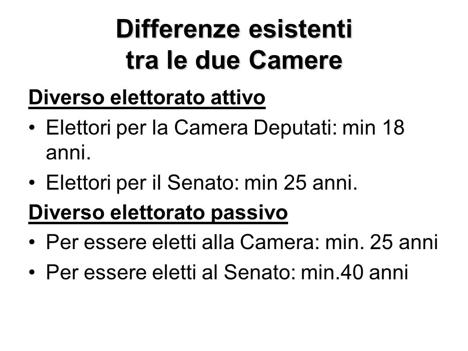 Differenze esistenti tra le due Camere