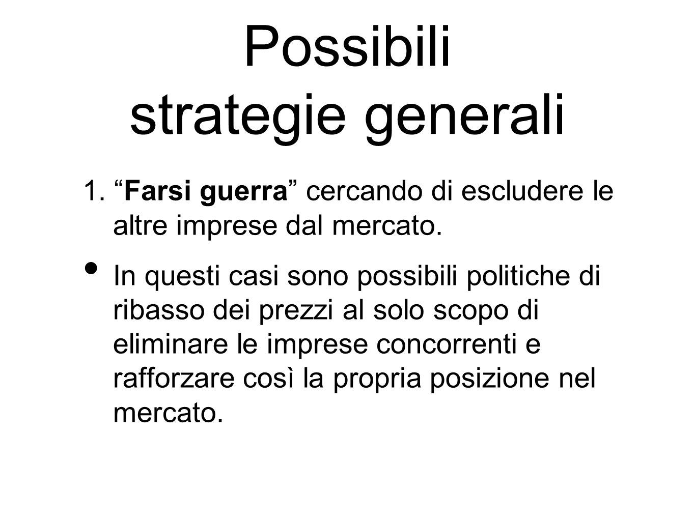 Possibili strategie generali
