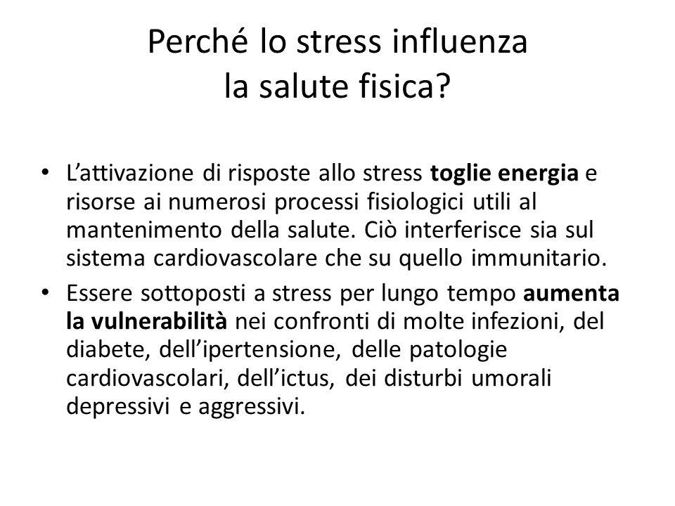 Perché lo stress influenza la salute fisica