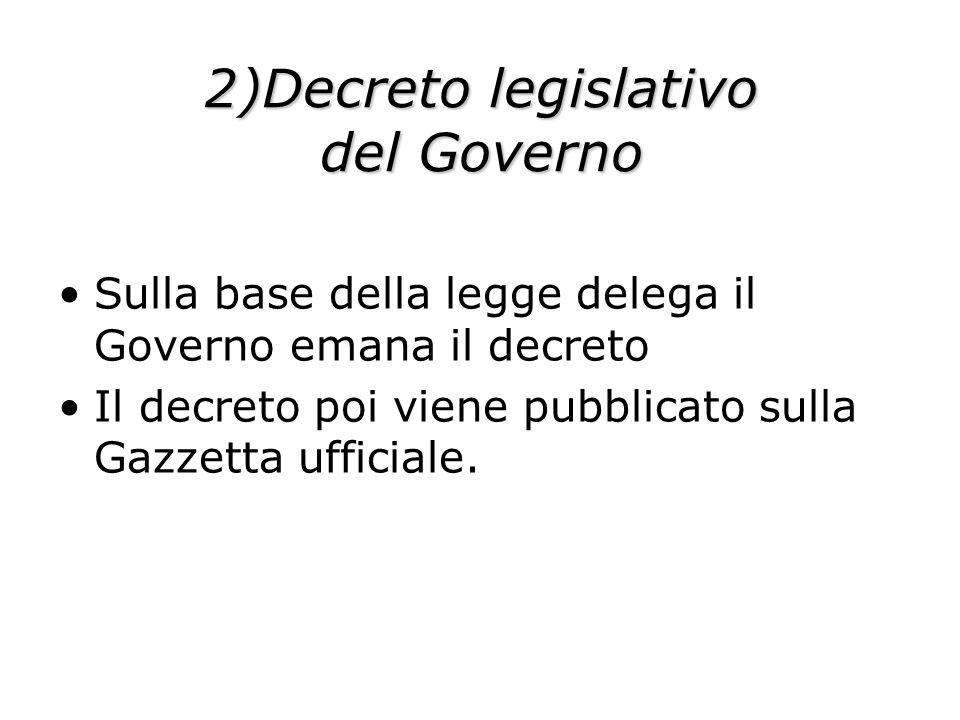 2)Decreto legislativo del Governo