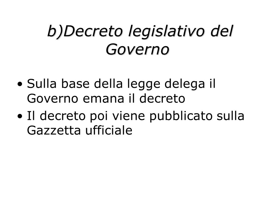 b)Decreto legislativo del Governo