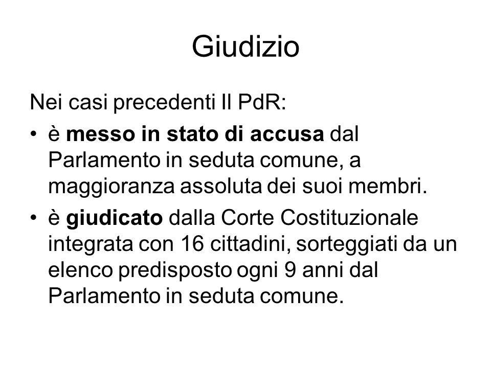 Giudizio Nei casi precedenti Il PdR: