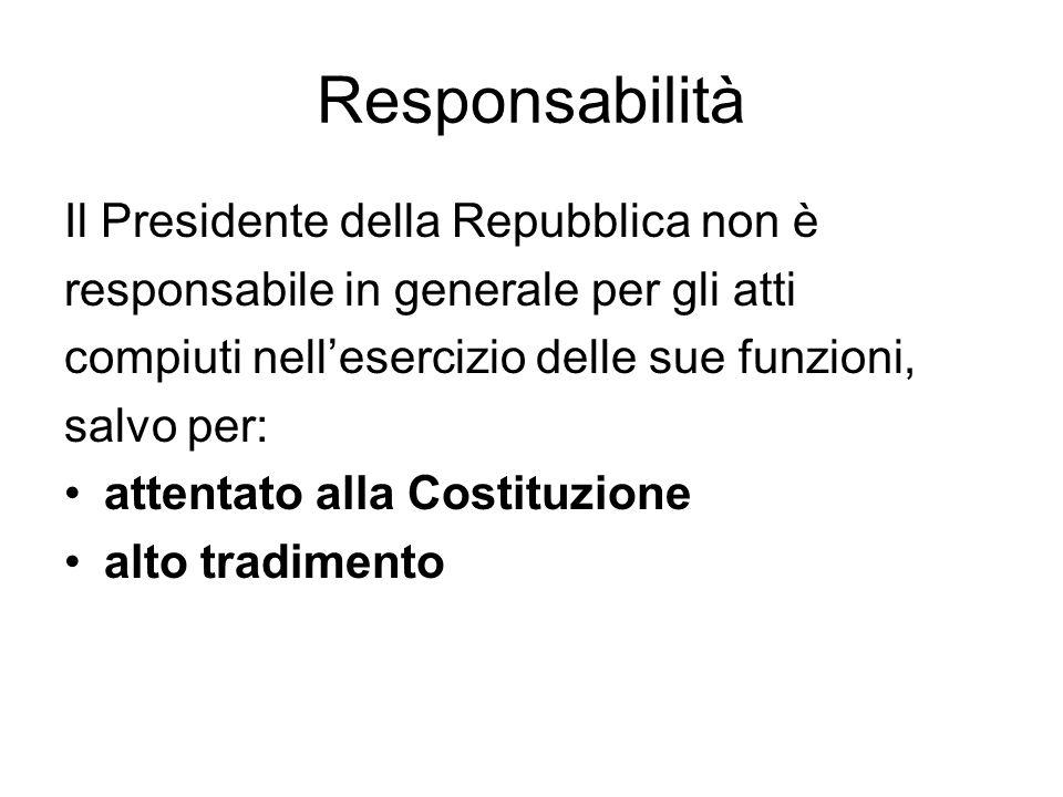 Responsabilità Il Presidente della Repubblica non è