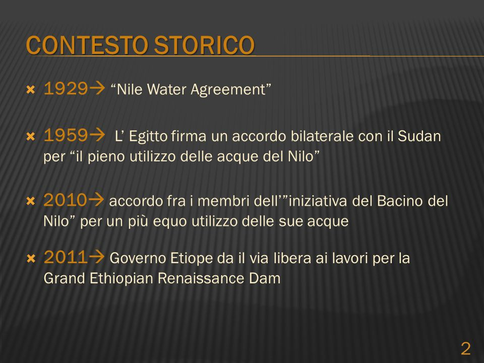 CONTESTO STORICO 1929 Nile Water Agreement