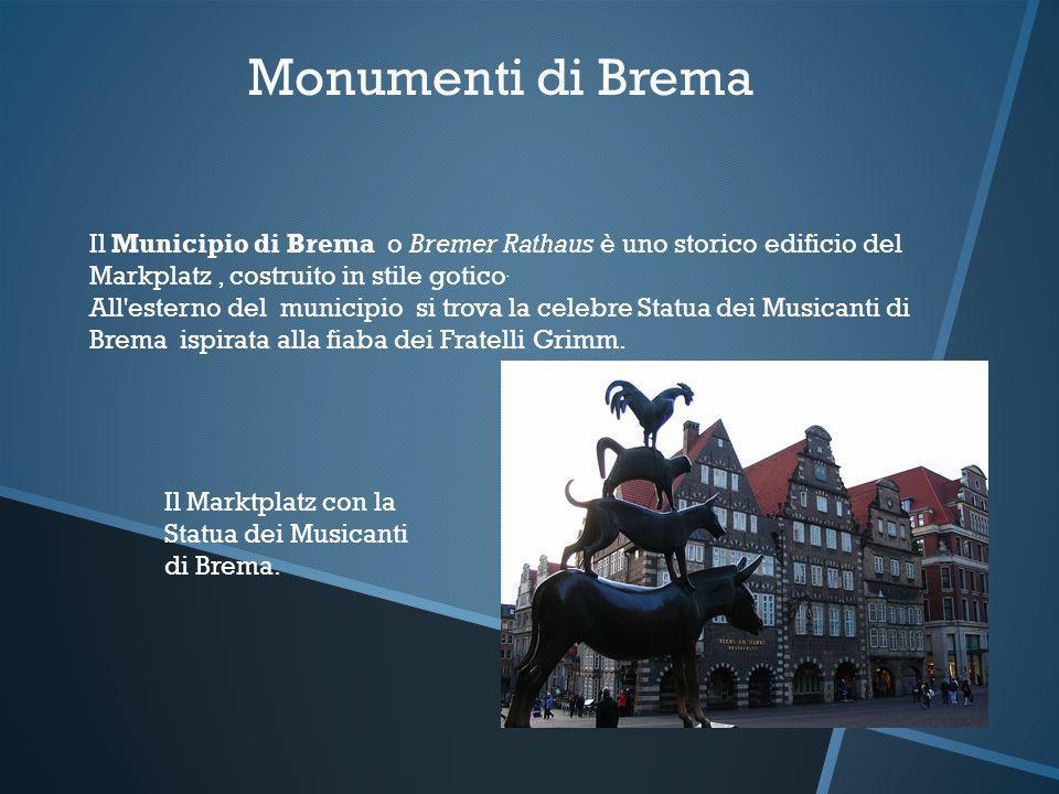 Monumenti di Brema Il Municipio di Brema o Bremer Rathaus è uno storico edificio del Markplatz , costruito in stile gotico.