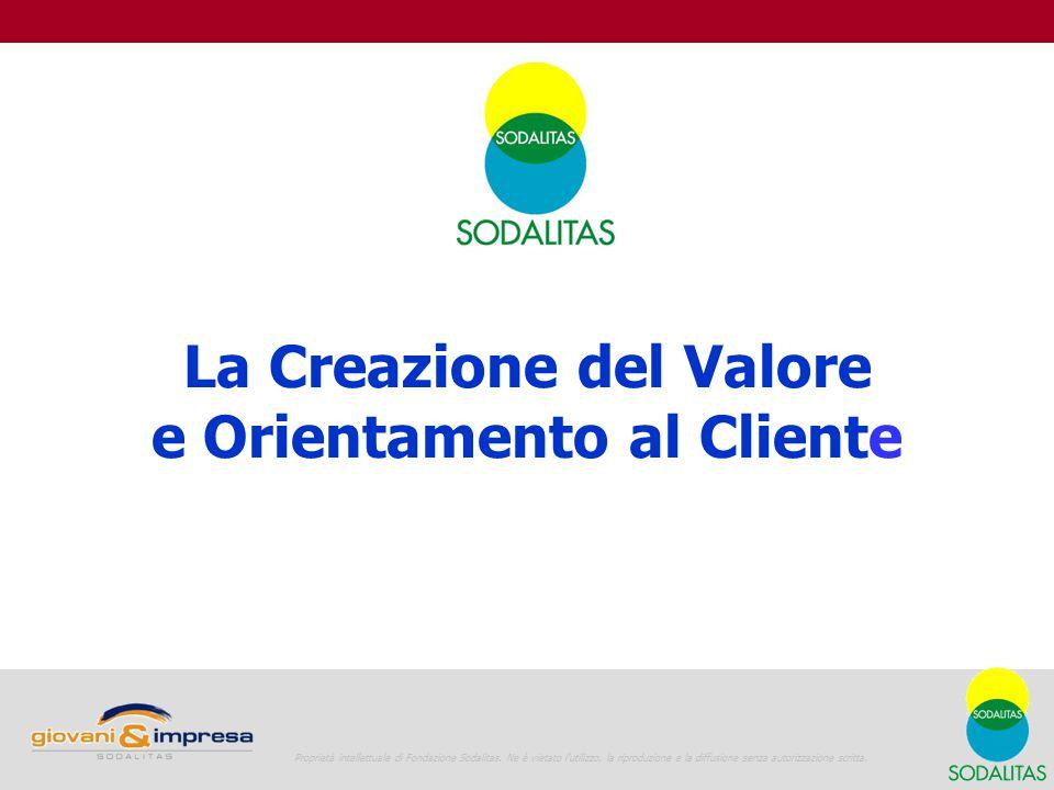 La Creazione del Valore e Orientamento al Cliente