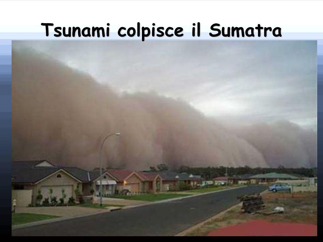 Tsunami colpisce il Sumatra