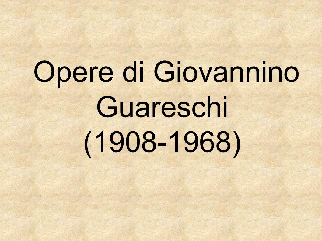 Opere di Giovannino Guareschi (1908-1968)