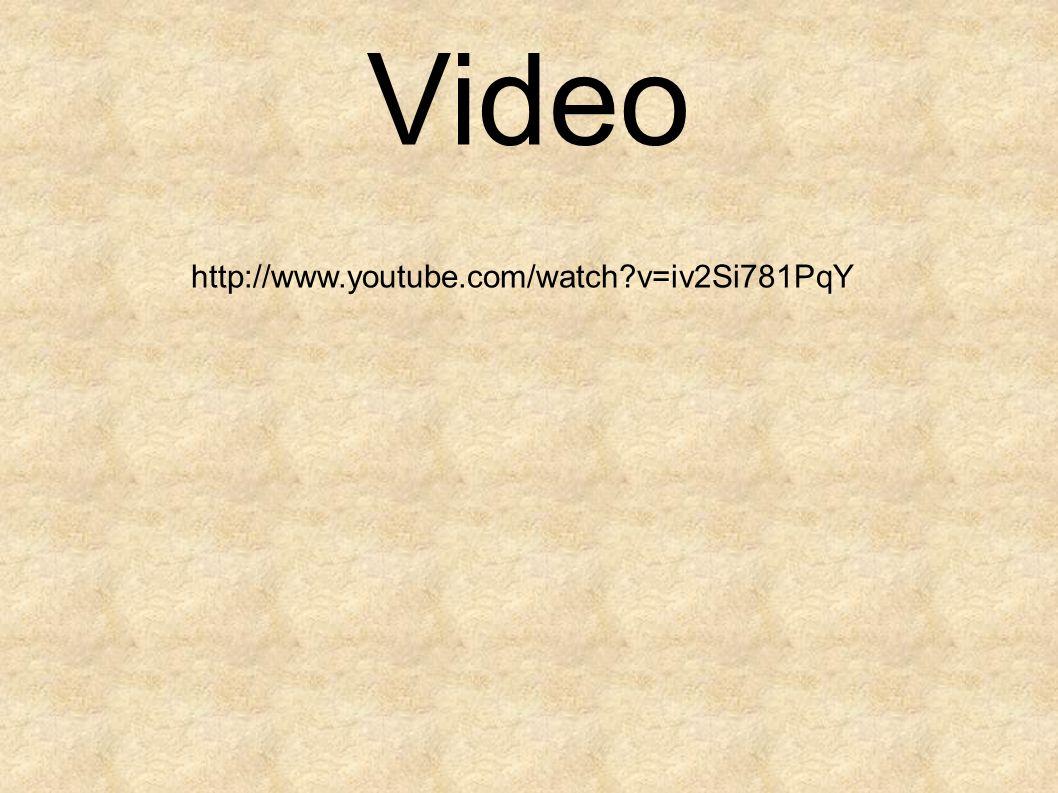 Video http://www.youtube.com/watch v=iv2Si781PqY