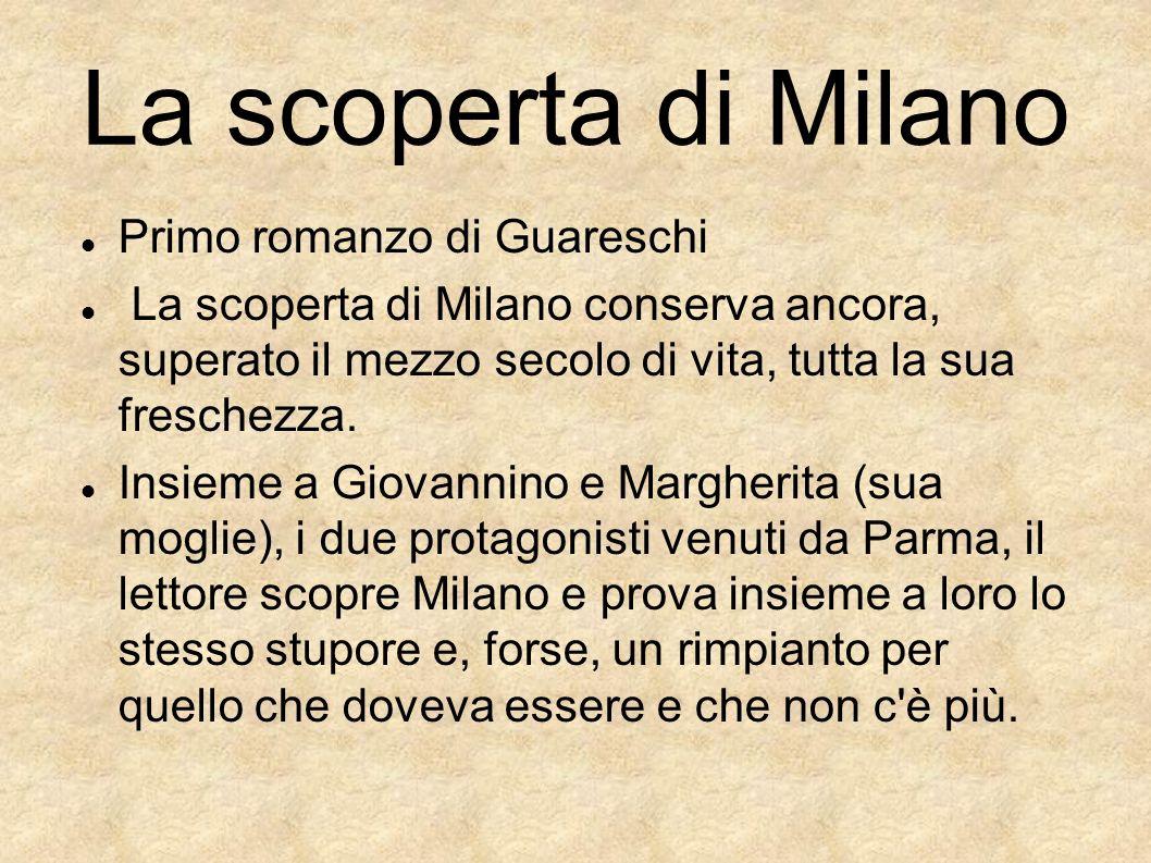 La scoperta di Milano Primo romanzo di Guareschi