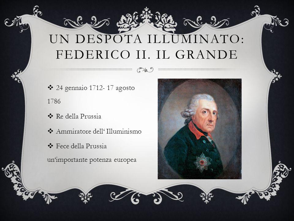 Un despota illuminato: Federico ii. il grande