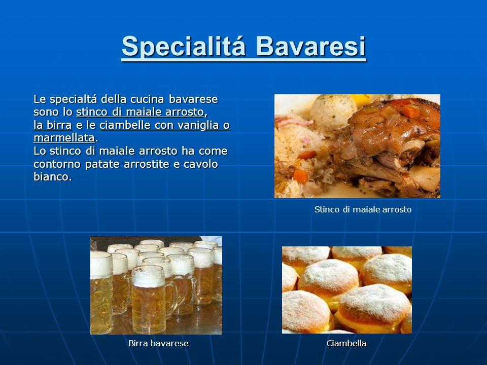 Specialitá Bavaresi Le specialtá della cucina bavarese