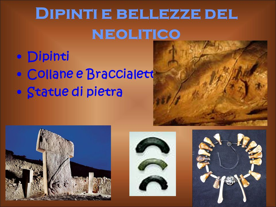 Dipinti e bellezze del neolitico
