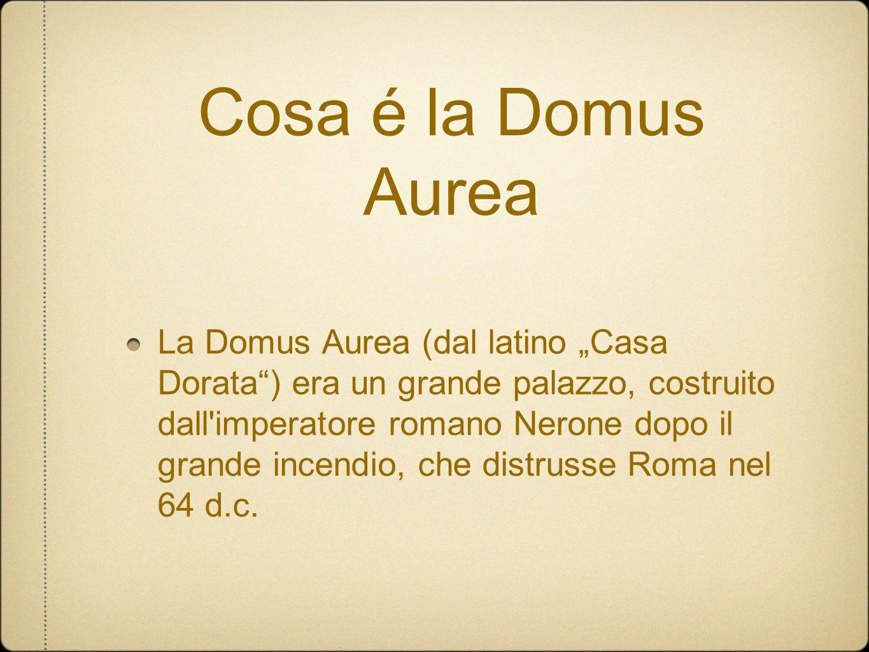 Cosa é la Domus Aurea