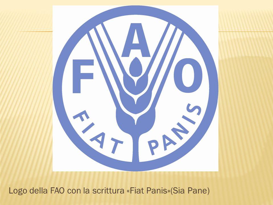 Logo della FAO con la scrittura «Fiat Panis»(Sia Pane)
