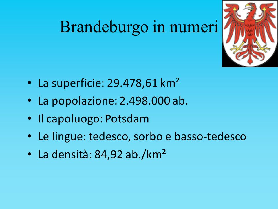 Brandeburgo in numeri La superficie: 29.478,61 km²