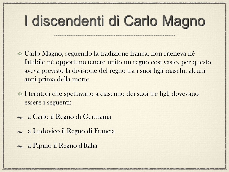I discendenti di Carlo Magno