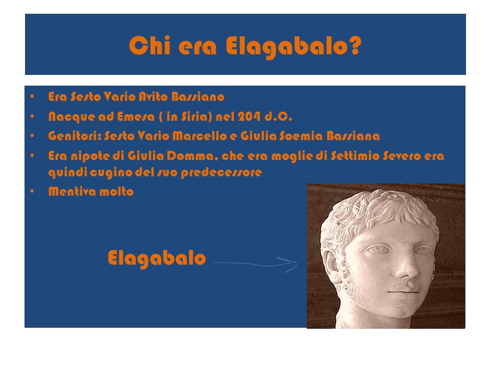 Chi era Elagabalo Elagabalo Era Sesto Vario Avito Bassiano