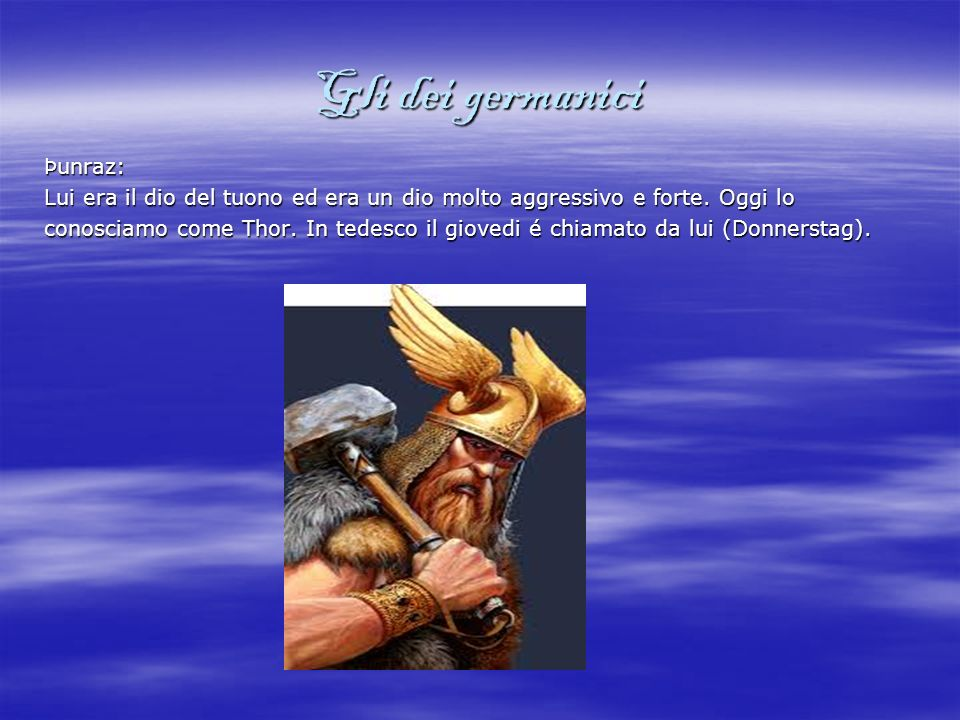 Gli dei germanici Þunraz: