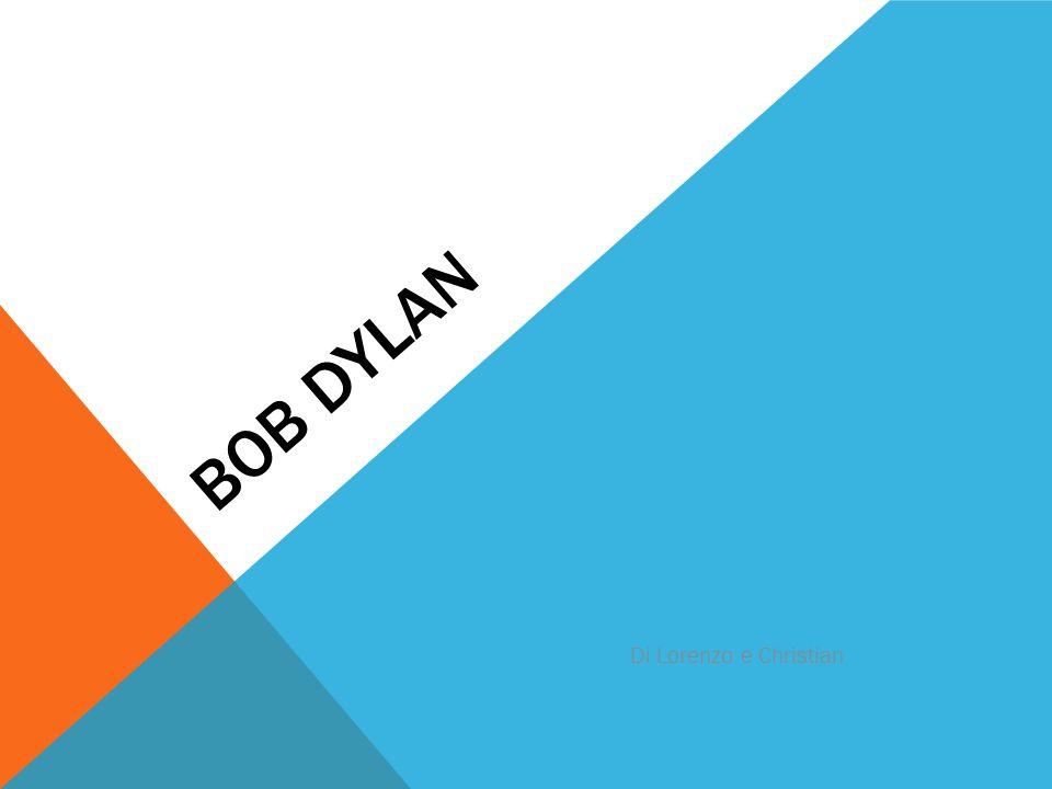 Bob Dylan Di Lorenzo e Christian