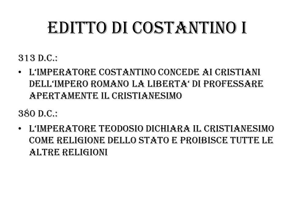 Editto di costantino I 313 d.c.: