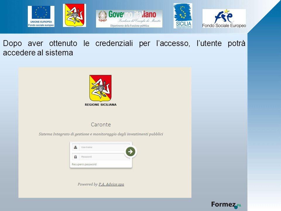 Dopo aver ottenuto le credenziali per l'accesso, l'utente potrà accedere al sistema