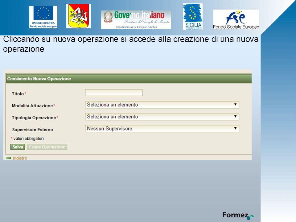 Cliccando su nuova operazione si accede alla creazione di una nuova operazione