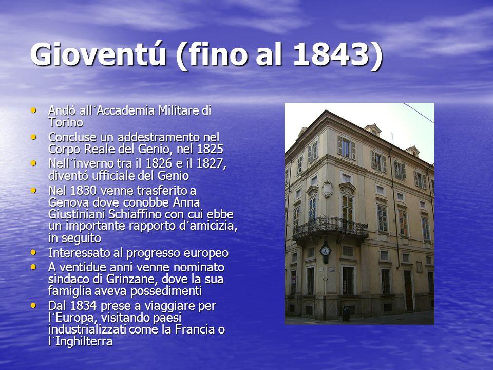 Gioventú (fino al 1843) Andó all´Accademia Militare di Torino
