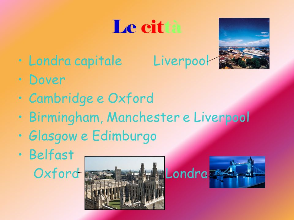 Le città Londra capitale Liverpool Dover Cambridge e Oxford