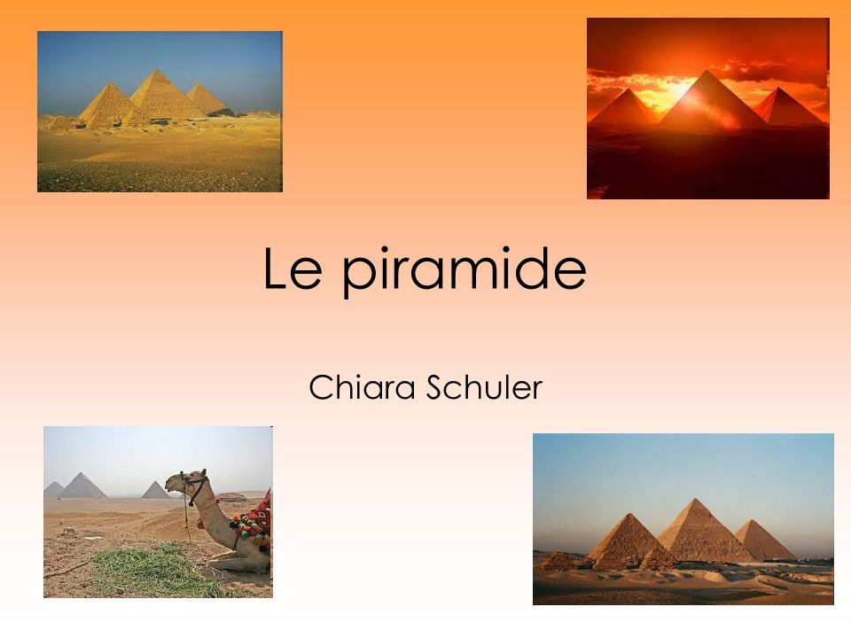Le piramide Chiara Schuler