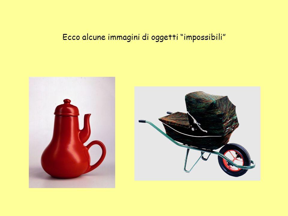 Ecco alcune immagini di oggetti impossibili