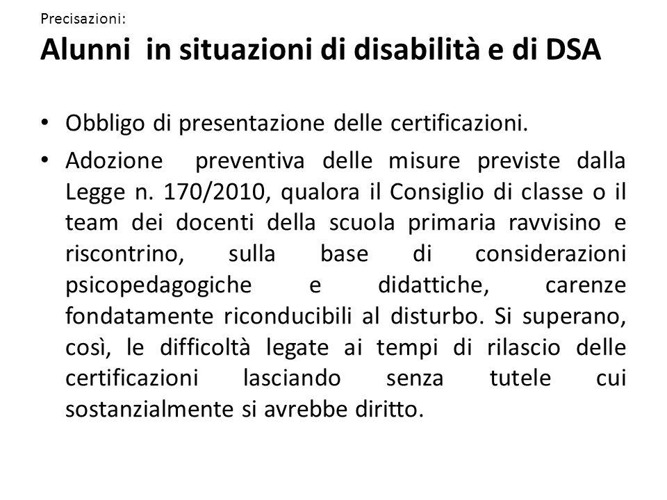 Precisazioni: Alunni in situazioni di disabilità e di DSA