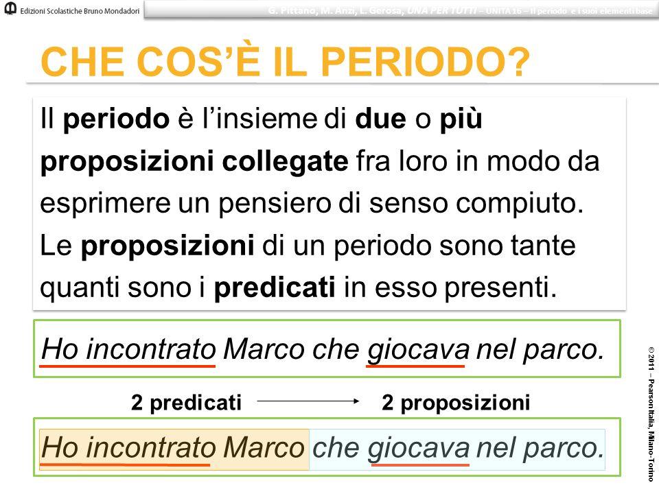 © 2011 – Pearson Italia, Milano-Torino