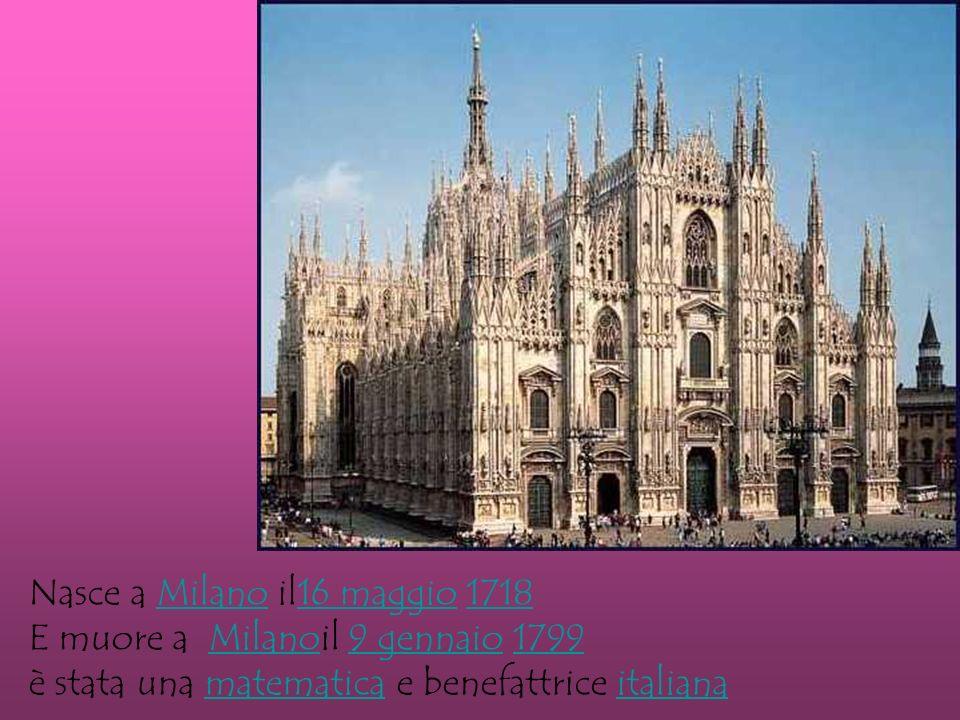 Nasce a Milano il16 maggio 1718