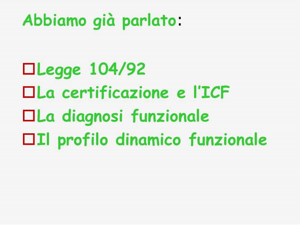 La certificazione e l'ICF La diagnosi funzionale