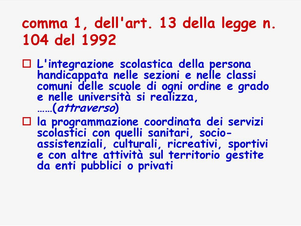 comma 1, dell art. 13 della legge n. 104 del 1992