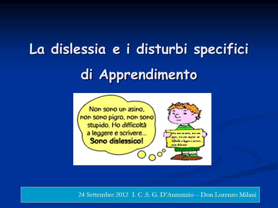 La dislessia e i disturbi specifici di Apprendimento