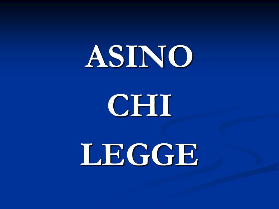 ASINO CHI LEGGE