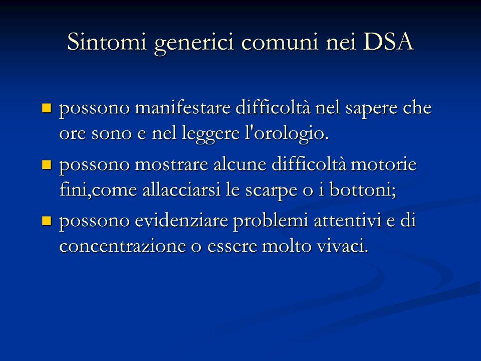 Sintomi generici comuni nei DSA