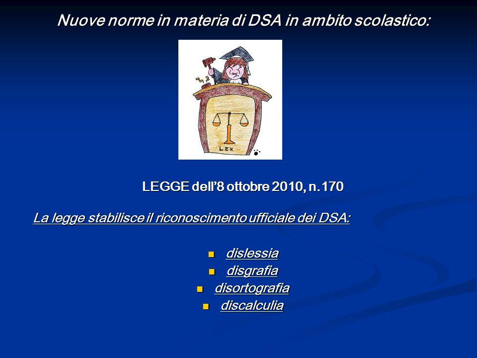Nuove norme in materia di DSA in ambito scolastico: