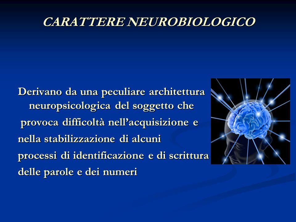 CARATTERE NEUROBIOLOGICO