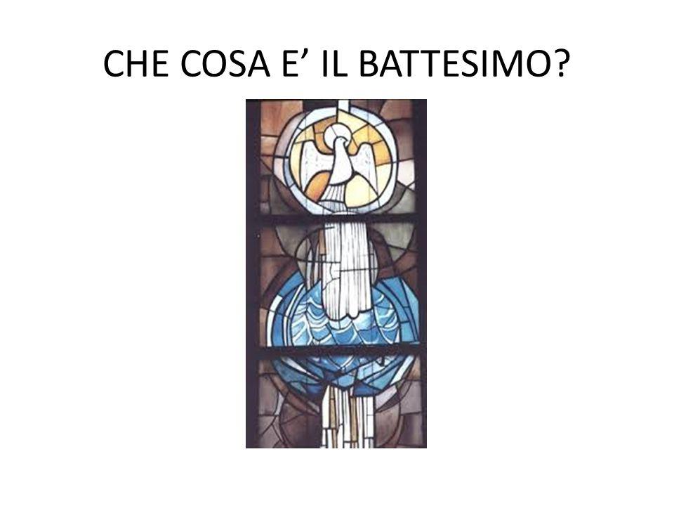 CHE COSA E' IL BATTESIMO