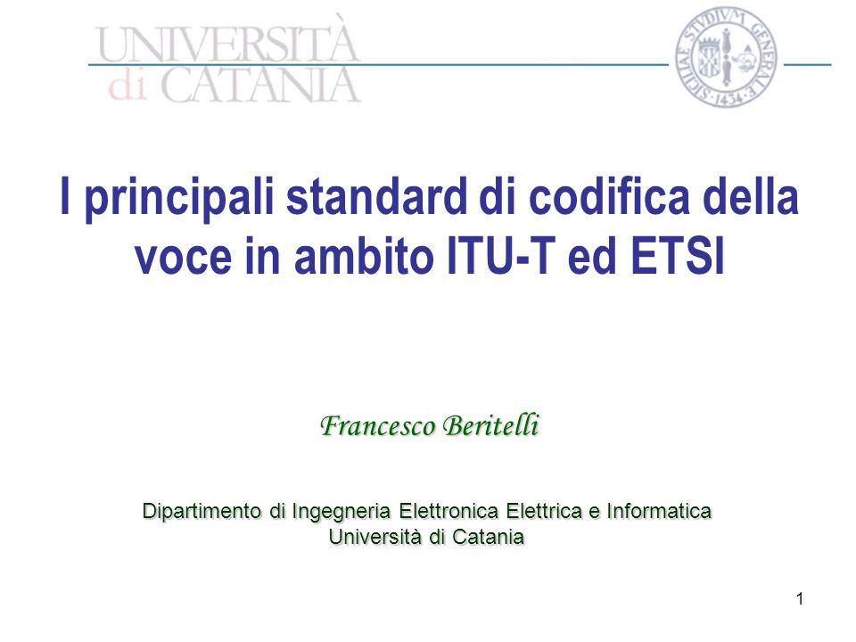 I principali standard di codifica della voce in ambito ITU-T ed ETSI