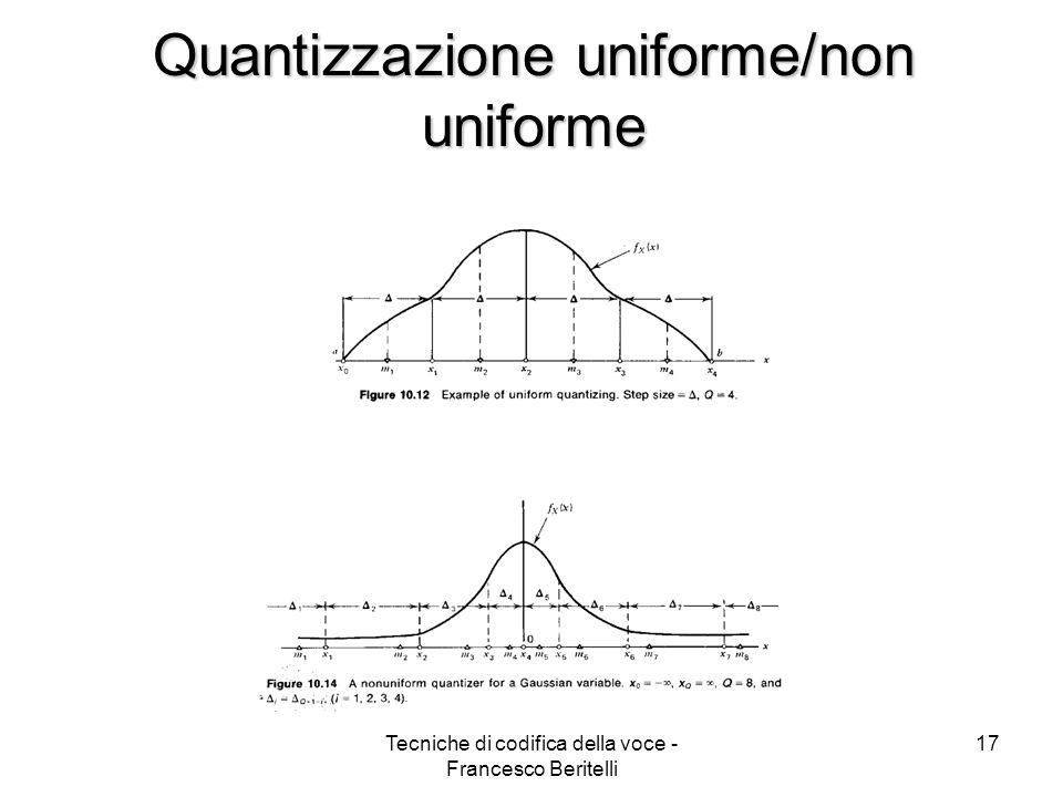 Quantizzazione uniforme/non uniforme